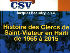 Histoire des Clercs de Saint-Viateur en Haïti de 1965 à 2015
